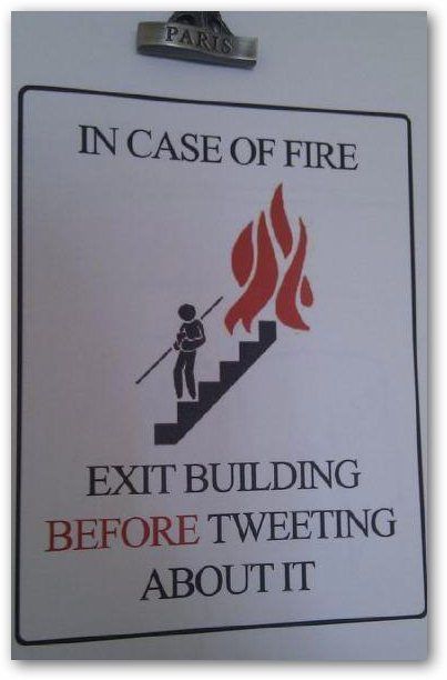 Fire safety vs tweeting