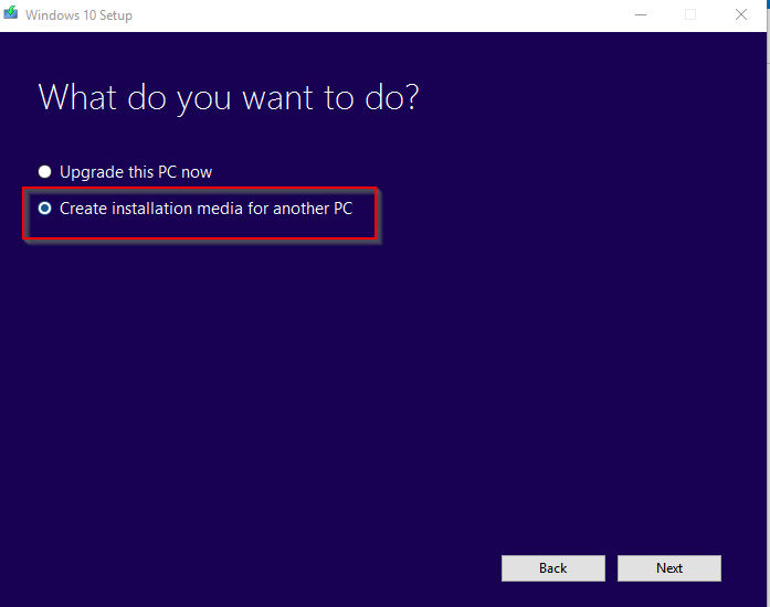 choosing upgrade or installation media creation using Windows 10 media creation tool