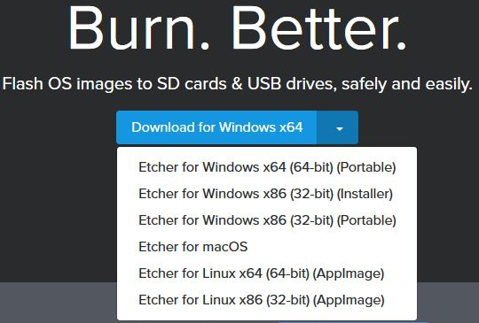 downloading Etcher setup or portable version for either Windows, Linux or macOS