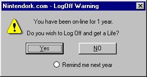 Log off and get a life dialog box